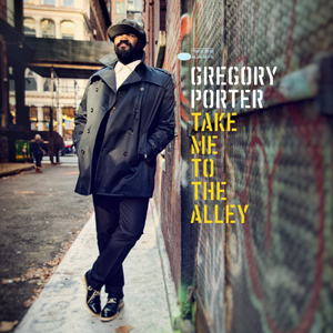 Gregory Porter � Take Me To The Alley